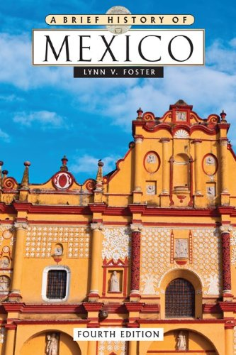 9780816074068: A Brief History Of Mexico, 4Th Ed (Brief History Series)