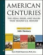 9780816075188: American Centuries, 5-Volume Set: The Ideas, Issues, and Values That Shaped U.S. History (Facts on File Library of American History)