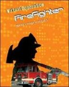 9780816075515: Firefighter (Virtual Apprentice (Paperback))