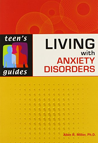 9780816075591: Living with Anxiety Disorders (Teen's Guides)