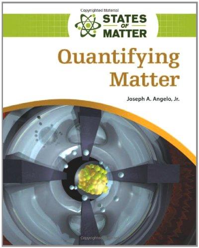 9780816076093: Quantifying Matter (States of Matter)