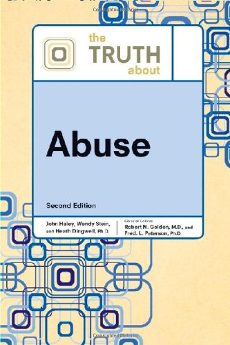 The Truth About Abuse: Golden, Robert N.,
