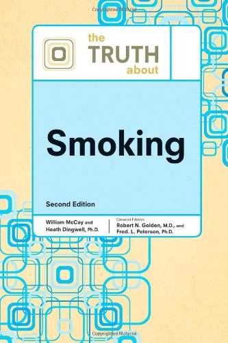 The Truth about Smoking (Truth about (Facts: Robert N Golden,