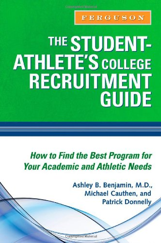 9780816076628: The Student Athlete's College Recruitment Guide