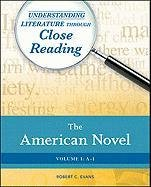 9780816076758: The American Novel Set (Understanding Literature Through Close Reading)