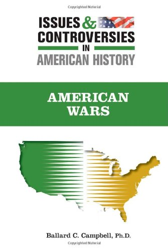 9780816077274: American Wars (Issues and Controversies in American History) (Issues & Controversies in American History)