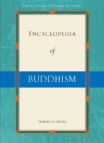9780816077441: Encyclopedia of Buddhism (Encyclopedia of World Religions)