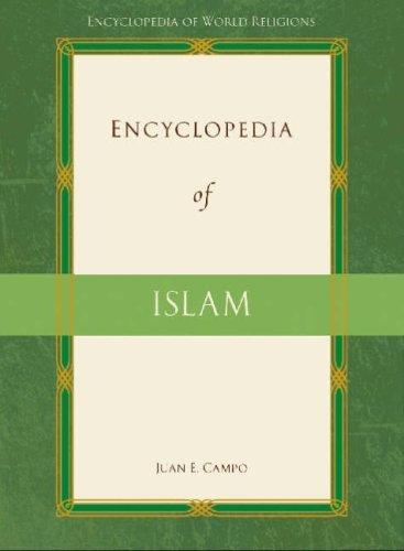 9780816077458: Encyclopedia of Islam (Encyclopedia of World Religions)
