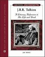 9780816077946: Critical Companion to J. R. R. Tolkien: A Literary Reference to His Life and Work