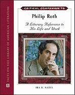 9780816077953: Critical Companion to Philip Roth: A Literary Reference to His Life and Work (Critical Companion (Hardcover))