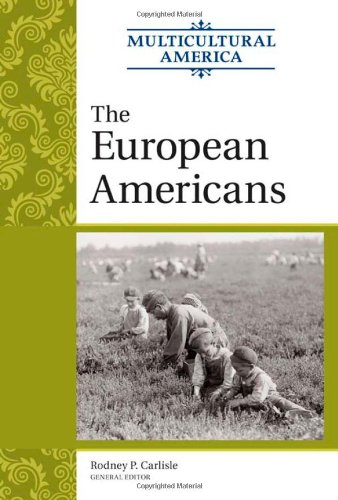 9780816078165: The European Americans (Multicultural America)
