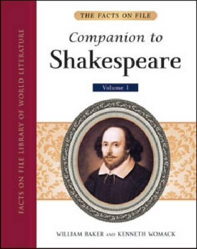 The Facts on File Companion to Shakespeare: William Baker