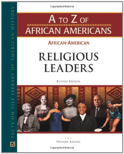 9780816078684: African-American Religious Leaders (A to Z of African Americans)