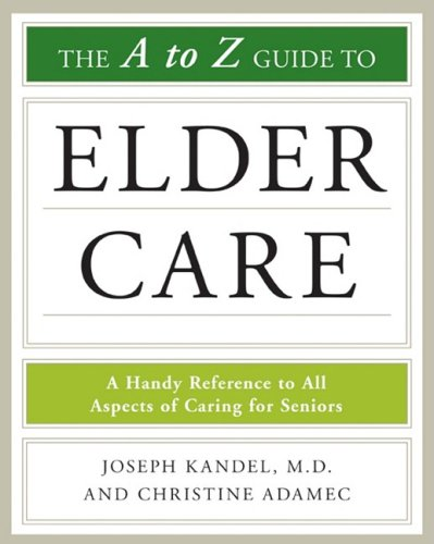 9780816079100: The A-to-Z Guide to Elder Care (Facts on File Library of Health and Living)