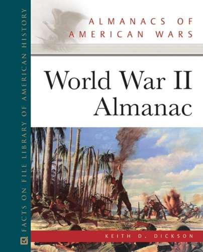 9780816079131: World War II Almanac (Facts on File Library of American History)