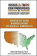 9780816079490: Rebellions and Riots in Early America (Issues and Controversies in American History)