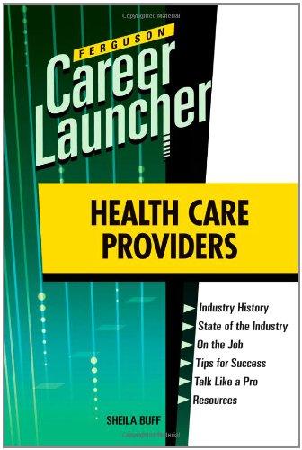 Health Care Providers (Ferguson Career Launcher) (0816079544) by Buff, Sheila