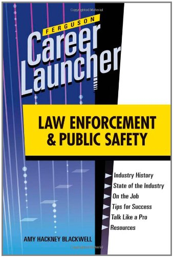 Law Enforcement and Public Safety (Ferguson Career Launcher): Blackwell, Amy Hackney