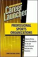 Professional Sports Organizations (Ferguson Career Launcher) (Ferguson Career Launcher (Hardcover))...