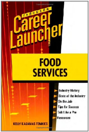 9780816079674: FOOD SERVICES (Career Launcher)