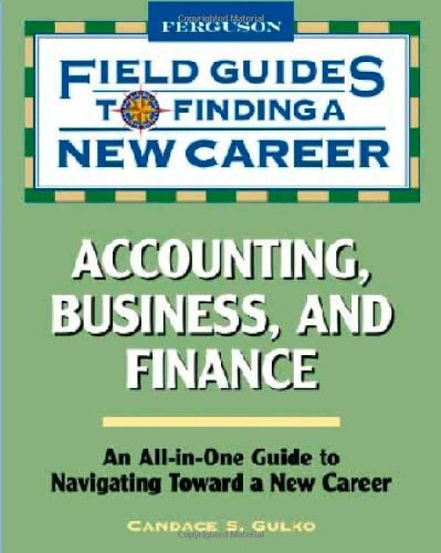 9780816079940: Accounting, Business, and Finance (Field Guides to Finding a New Career)