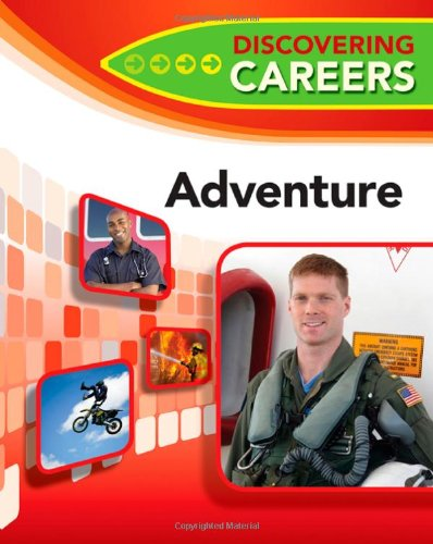 9780816080434: Adventure (Discovering Careers)