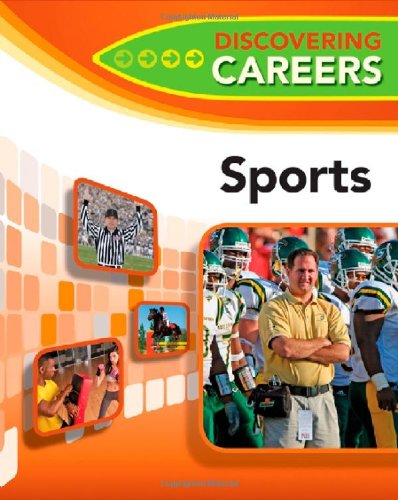 Sports 9780816080472 Combining concise career information in a vibrant, full-color format, this attractive new resource features updated information to help young readers discover a variety of possible careers in sports. Helpful career articles spotlight topics such as activities for further career exploration, what it takes to succeed, professional jargon, work environments, history and trivia, profiles of famous and successful professionals, helpful resources, and more.
