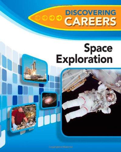 Space Exploration (Discovering Careers): Ferguson Publishing