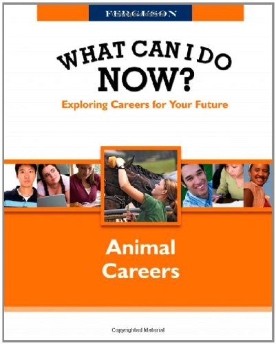 Animal Careers (What Can I Do Now?)