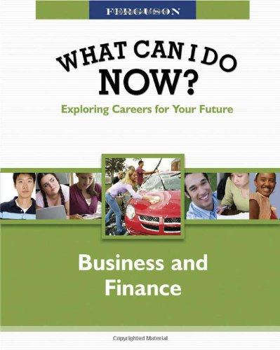 What Can I Do Now? Business and Finance: Ferguson