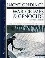 Encyclopedia of War Crimes and Genocide: Vol: Horvitz, Leslie Alan/