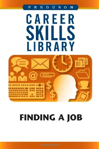 Finding A Job (Career Skills Library): Ferguson Pub