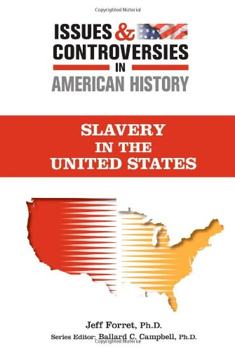 9780816081158: Slavery (Issues and Controversies in American History) (Issues & Controversies in American History)