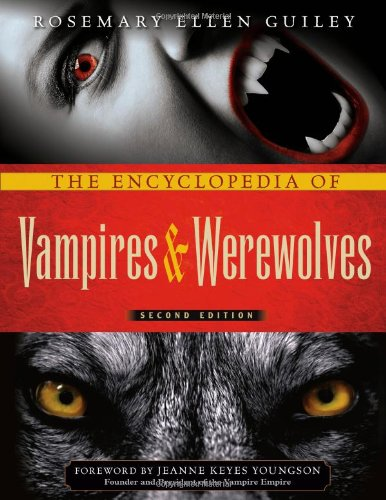 9780816081806: The Encyclopedia of Vampires & Werewolves