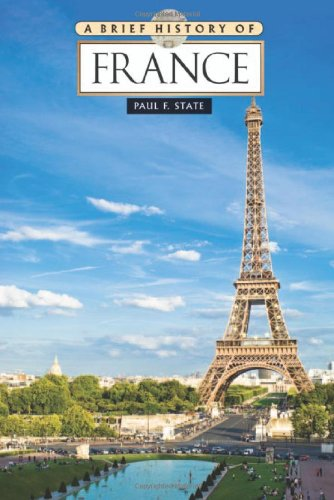 9780816081813: A Brief History of France