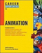 9780816081837: Career Opportunities in Animation