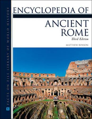 9780816082179: Encyclopedia of Ancient Rome (Facts on File Library of World History)