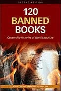 9780816082322: 120 Banned Books: Censorship Histories of World Literature