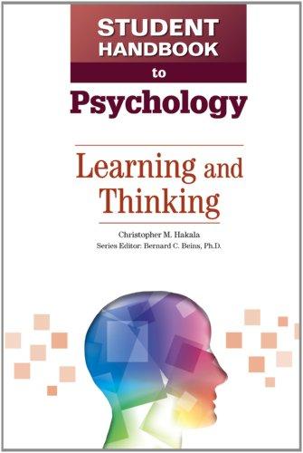 Learning and Thinking (Student Handbook to Psychology): Beins, Bernard C; Hakala, Christopher M