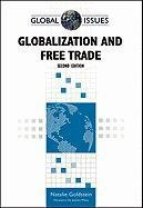 9780816083657: Globalization and Free Trade, Second Edition (Global Issues (Facts on File))