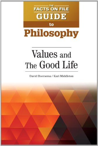 Values and The Good Life (The Facts: Boersema, David; Middleton,