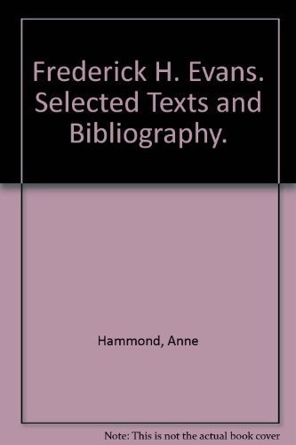 9780816105779: Frederick H. Evans: Selected Texts and Bibliography (World Photographers Reference Series, Vol 1)