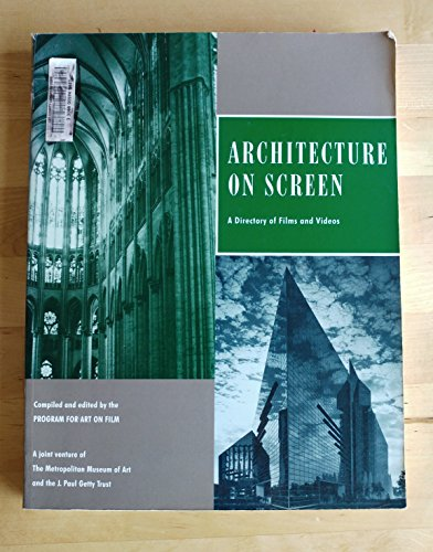 Architecture on Screen: Films and Videos on: Covert, Nadine, Wick,