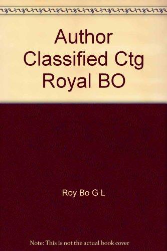 Author Classified Ctg Royal BO: Roy Bo G L