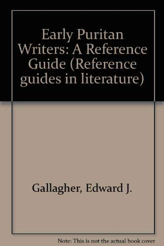 9780816111961: Early Puritan Writers: A Reference Guide (Reference guides in literature ; no. 10)