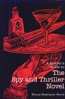 9780816118007: A Reader's Guide to the Spy and Thriller Novel (Reader's Guides to Mystery Novels)