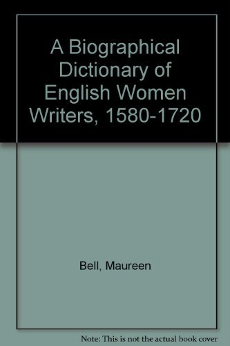 9780816118069: A Biographical Dictionary of English Women Writers, 1580-1720