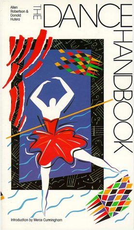 9780816118298: The Dance Handbook (G.K. Hall Performing Arts Handbooks)