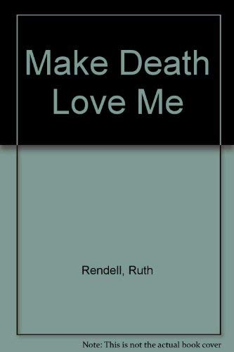 9780816130122: Make Death Love Me