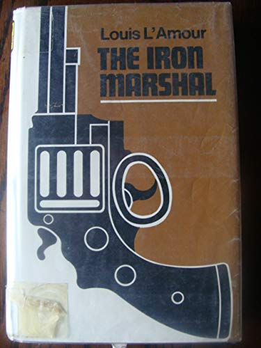 The Iron Marshall (0816130159) by Louis L'Amour